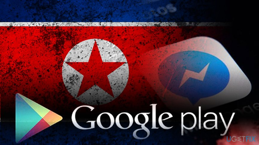 North Koreans use malware uploaded on Play Store to track refugees