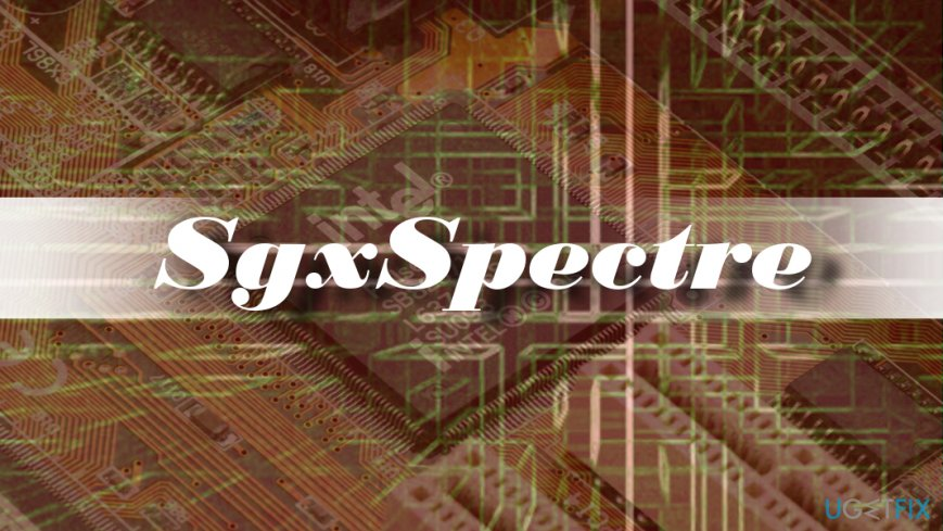 SgxSpectre - another Spectre attack that pose risk to sensitive data