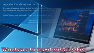 Delayed due to a bug, Windows 10 April 2018 Update is finally here