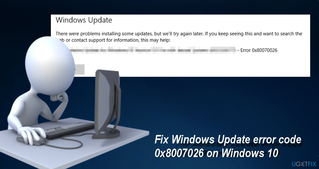 showing Windows Update Error 0x80070026
