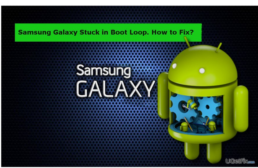 Samsung Galaxy stuck in boot loop