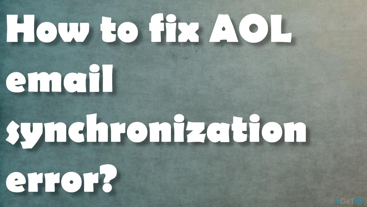 AOL email synching error