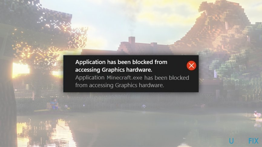 Application has been blocked from accessing graphics hardware error fix
