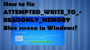 How to fix ATTEMPTED_WRITE_TO_READONLY_MEMORY Blue screen in Windows?
