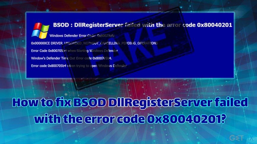 BSOD DllRegisterServer failed with the error code 0x80040201 fix
