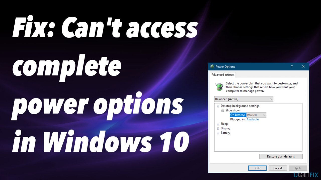 Can't access complete power options in Windows