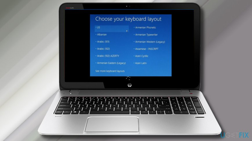 "How to fix Windows 10 stuck at ""Choose your keyboard layout"
