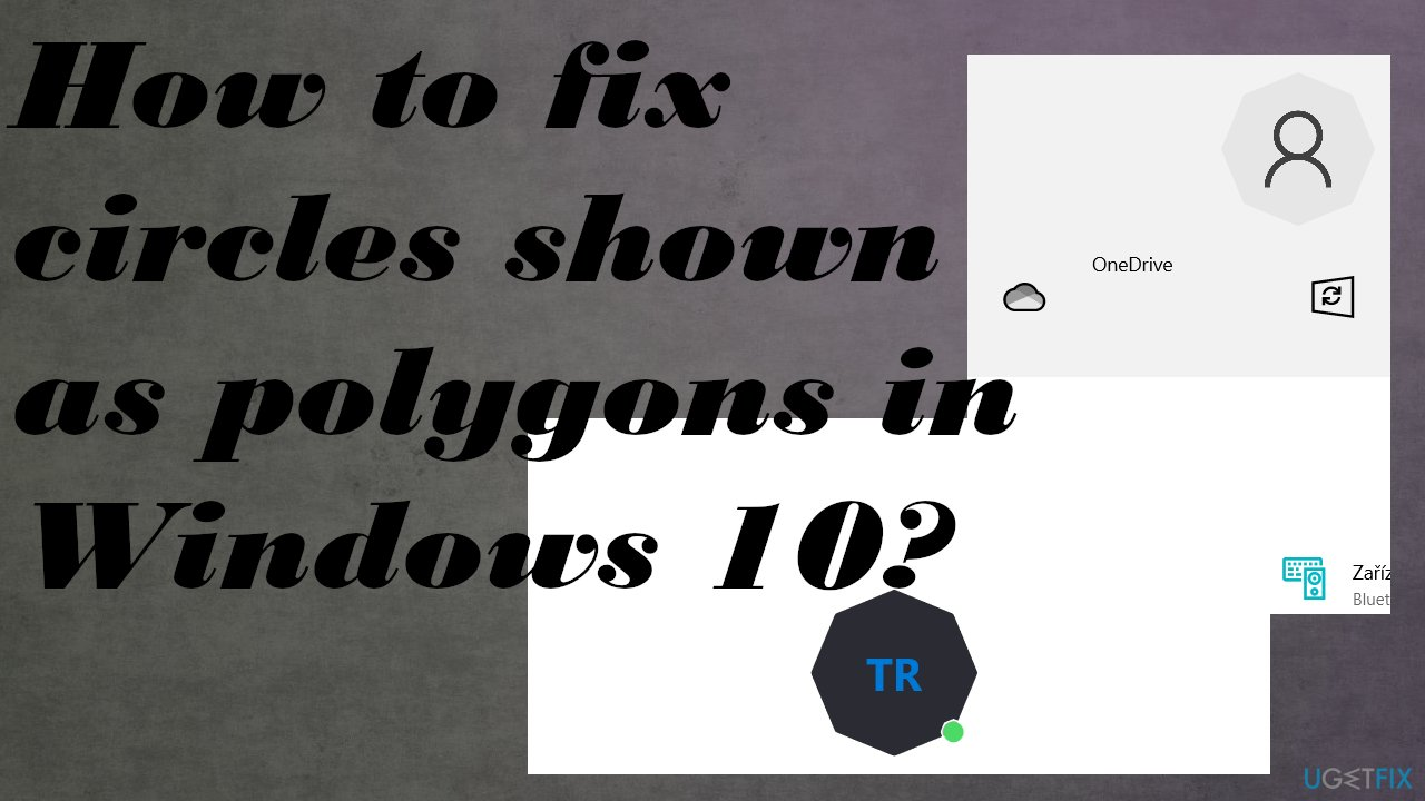 Circles shown as polygons in Windows