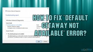 "How to fix ""Default gateway not available"" error?"