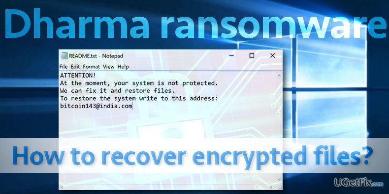 How to Recover Files Encrypted by Dharma Ransomware?