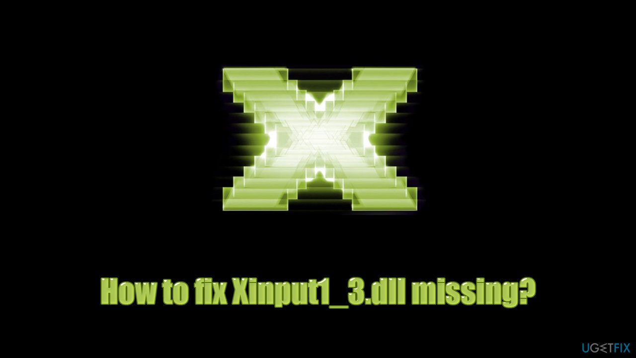 DirectX Runtime Installers removed: Xinput1_3.dll missing - how to fix?