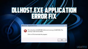 How to fix Dllhost.exe application error?