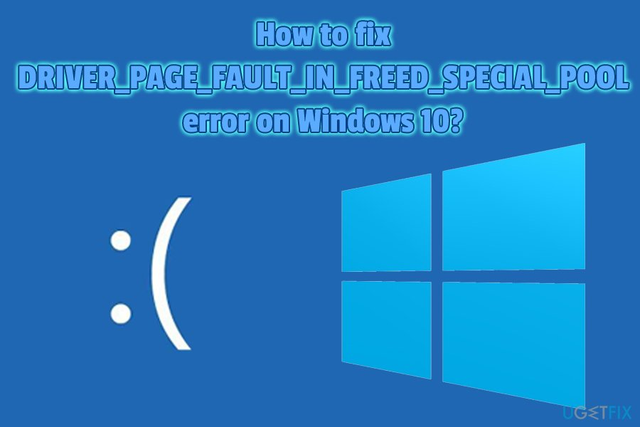 DRIVER_PAGE_FAULT_IN_FREED_SPECIAL_POOL fix