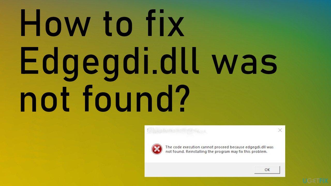 Edgegdi.dll error