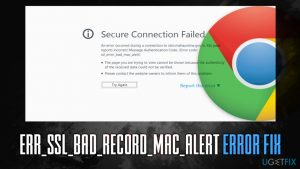 How to fix ERR_SSL_BAD_RECORD_MAC_ALERT error?