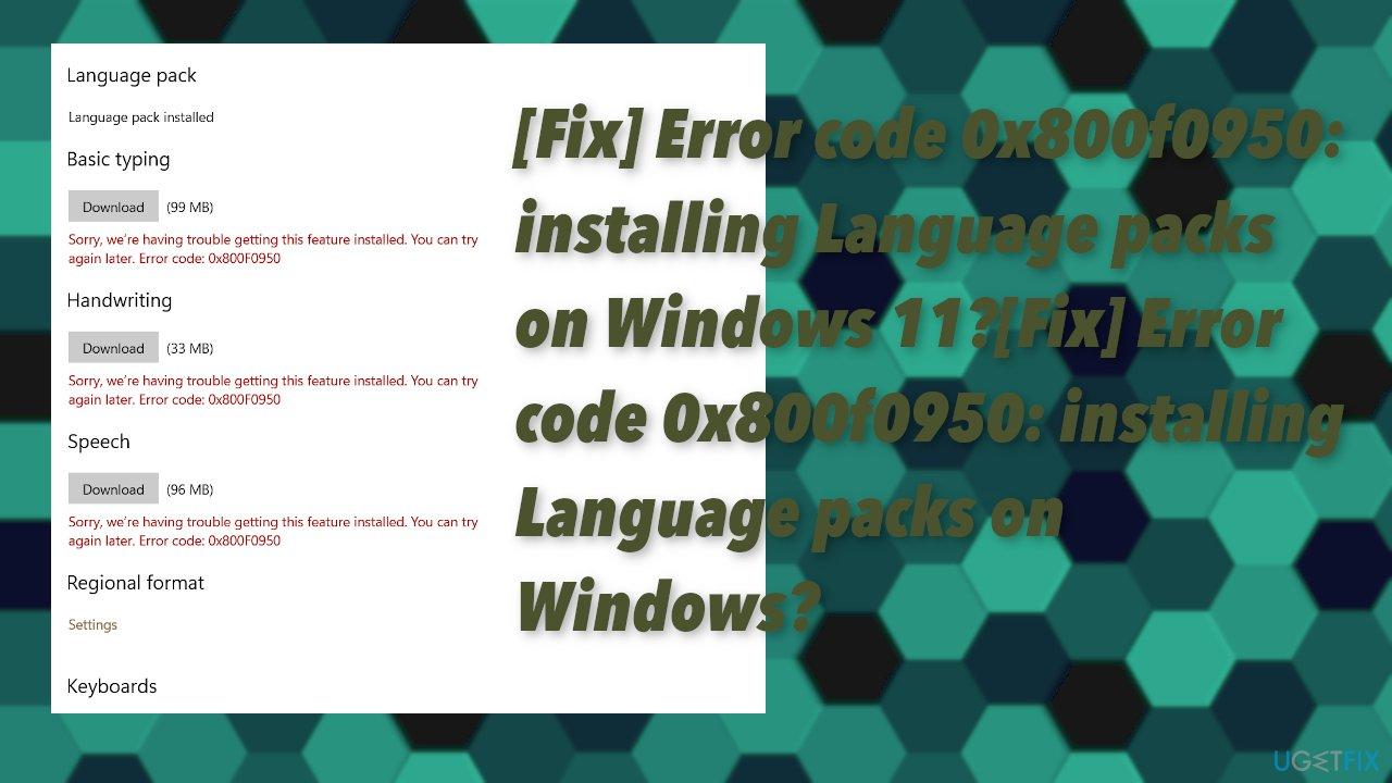 Error code 0x800f0950 installing Language packs on Windows