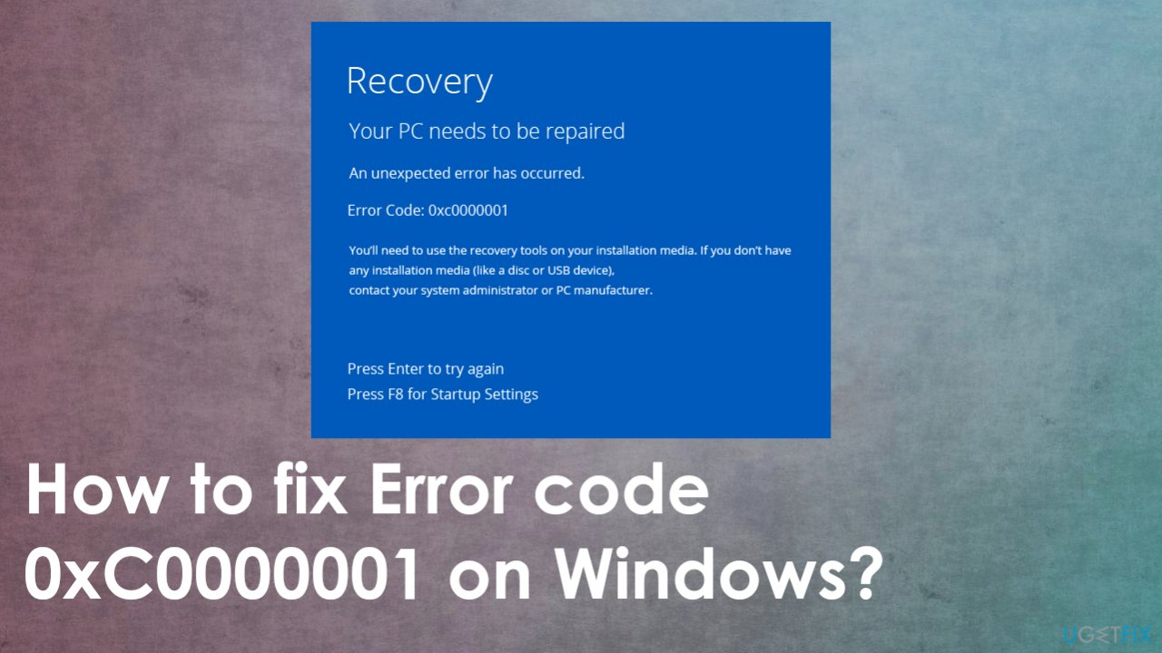 Error code 0xC0000001 on Windows