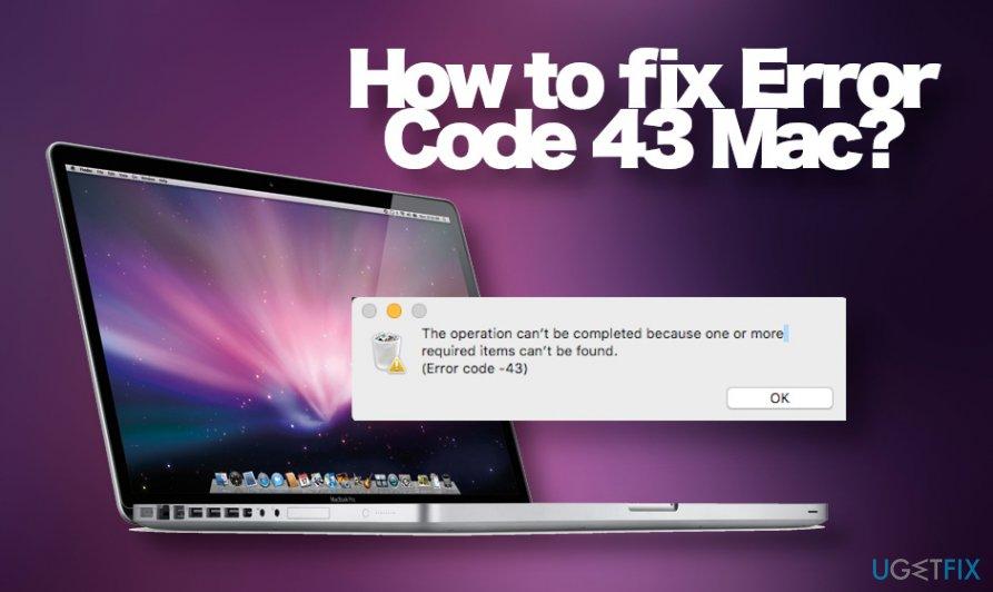 Fix Error Code -43 on Mac