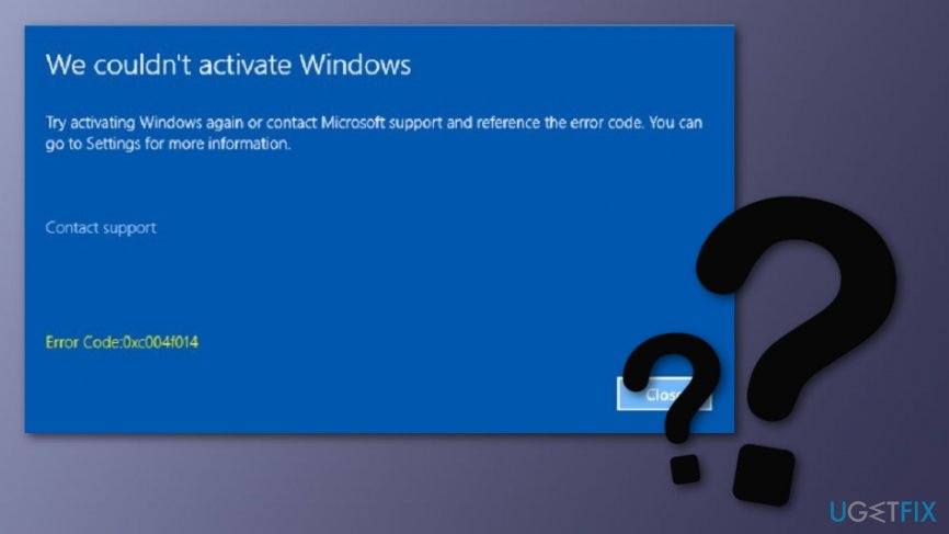 Fix Windows 10 Activation Error 0xc004f014