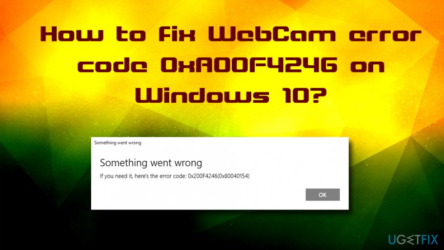 Webcam error 0xA00F4246 fix