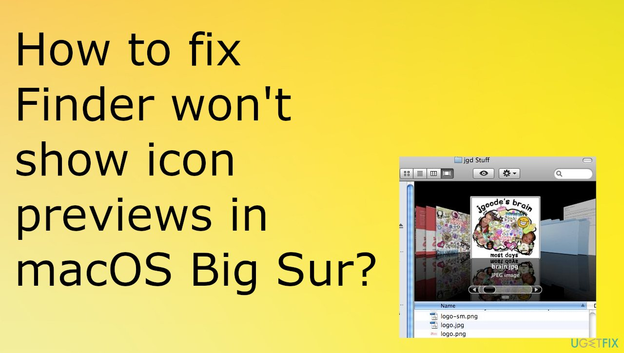 Finder won't show icon previews in macOS Big Sur?
