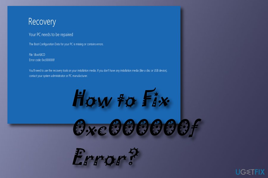 Try fixing error code 0xc000000f