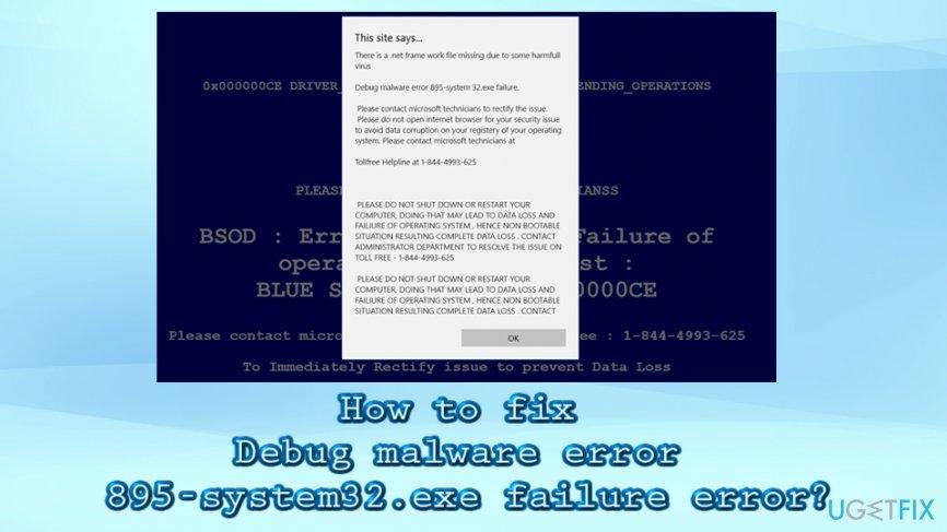Debug malware error 895-system32.exe failure error