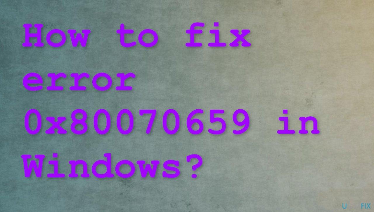 Error 0x80070659 in Windows