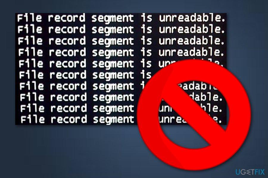 File record segment is unreadable