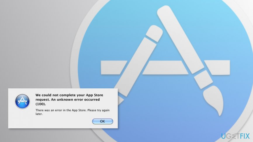 How to Fix Mac App Store Error 100?