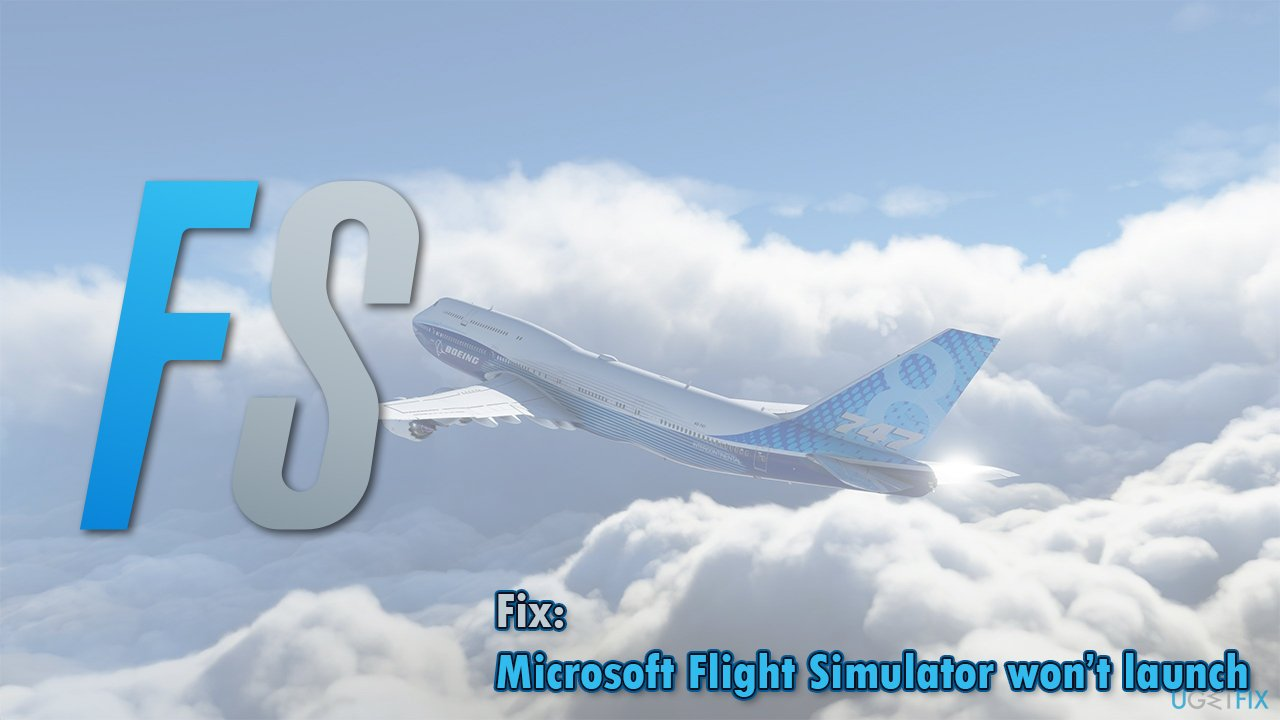 How to fix Microsoft Flight Simulator won't launch - the icon not working?