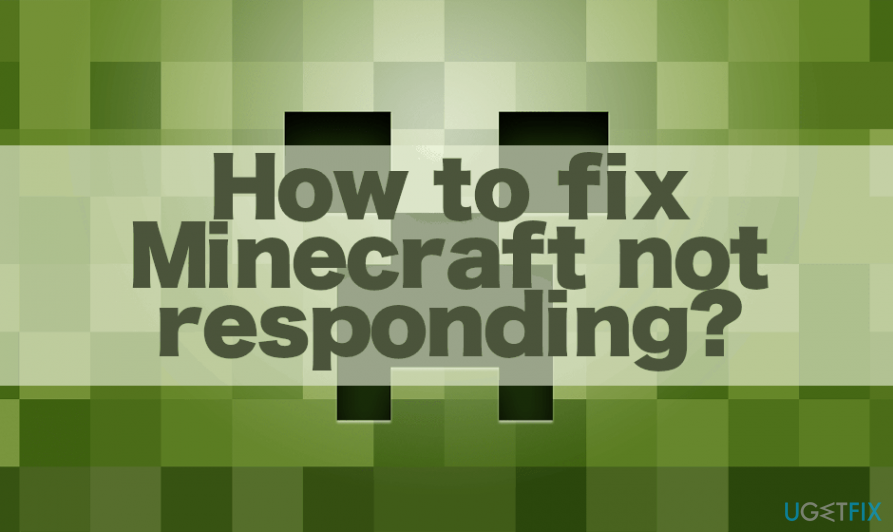 fix Minecraft not responding