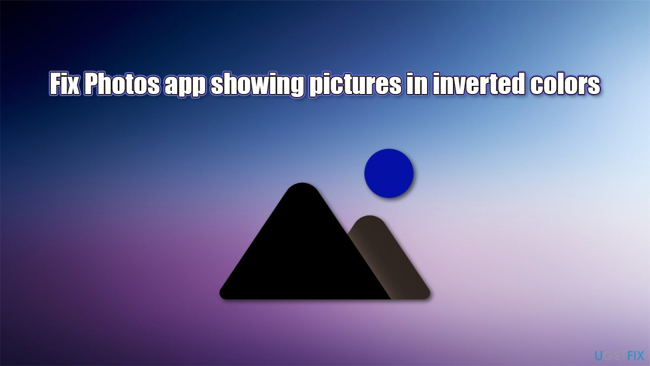 Fix Photos app showing pictures in inverted colors