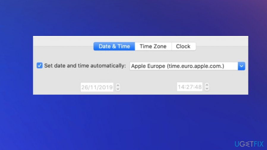 Fix issues by setting correct time and date