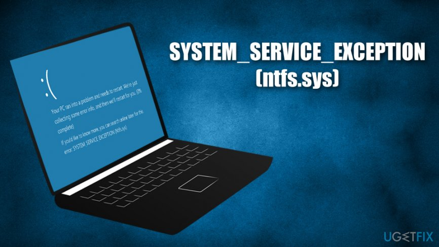 SYSTEM_SERVICE_EXCEPTION (ntfs.sys) error fix
