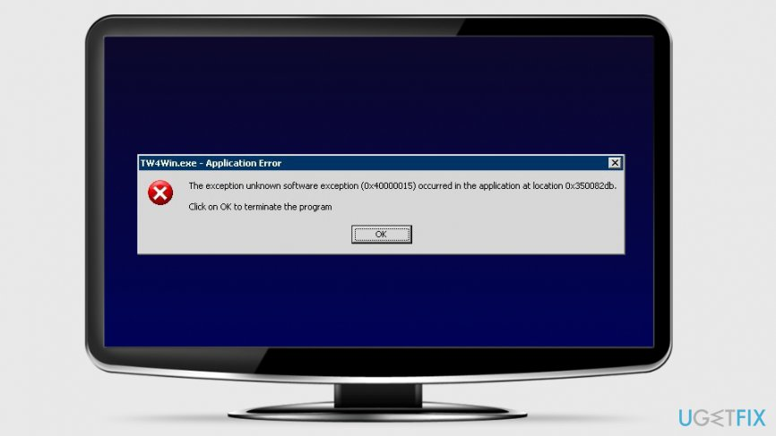 Fix Unknown Software Exception 0x40000015 Error on Windows