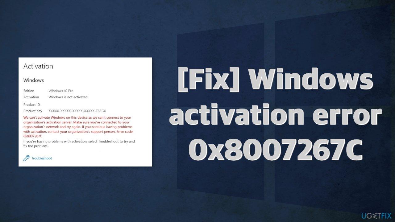 [Fix] Windows activation error 0x8007267C