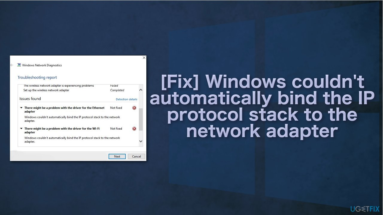 [Fix] Windows couldn't automatically bind the IP protocol stack to the network adapter