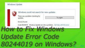 How to Fix Windows Update Error Code 80244019 on Windows?