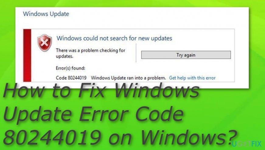 Windows Update Error Code 80244019 on Windows