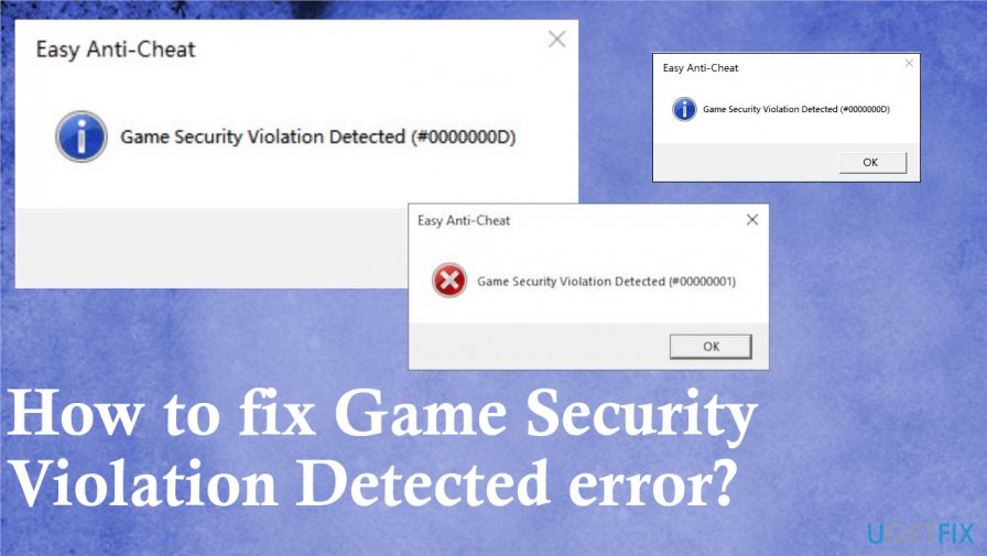 Game Security Violation Detected error