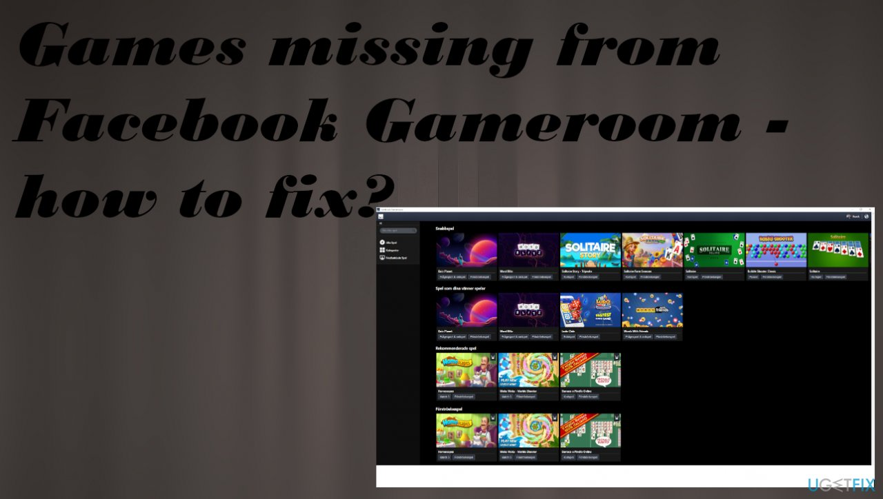 Games missing from Facebook Gameroom fix