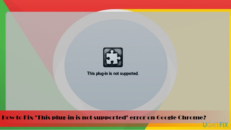 """This plug-in is not supported"" error"