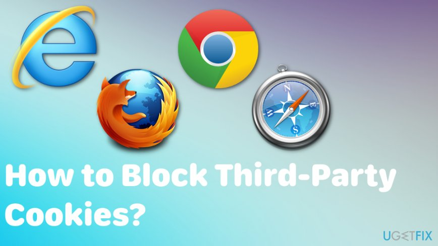 How to Block Third-Party Cookies