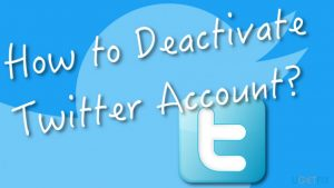 How to Delete Your Twitter Account Permanently?