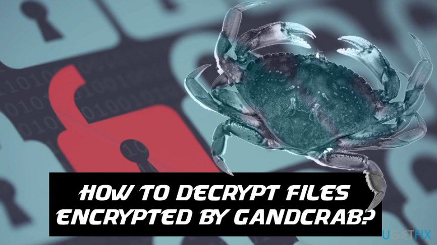 Decrypt files infected by GandCrab