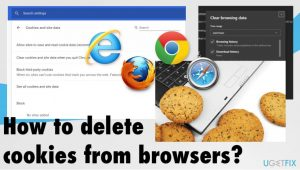 How to delete cookies from browsers?