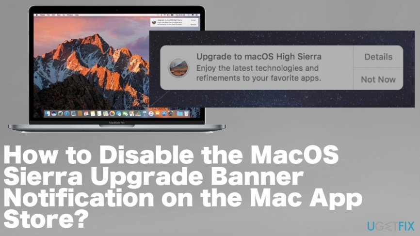 How to Disable the MacOS Sierra Upgrade Banner Notification on the Mac App Store