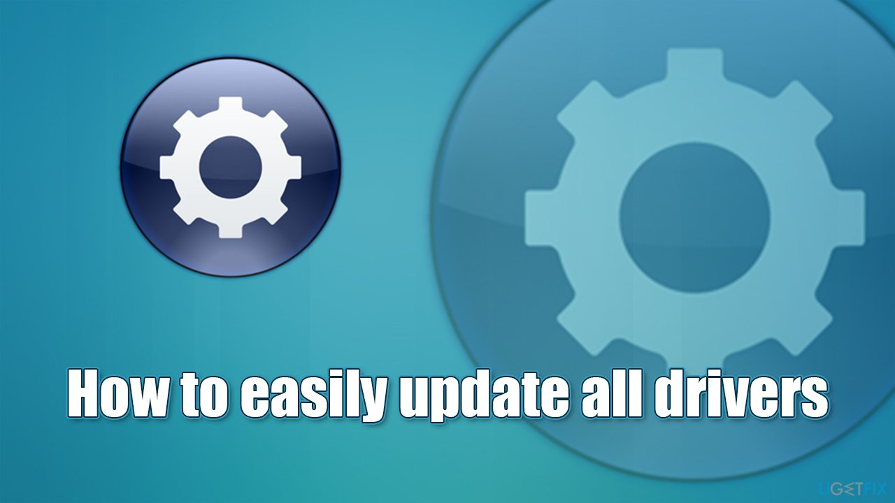 How to easily update all drivers, and why is it needed?