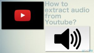 How to extract audio from Youtube?